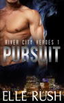 Pursuit River City Heroes 1
