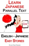 Learn Japanese - Parallel Text - Easy Stories English - Japanese