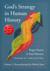 Gods Strategy In Human History Volume 2 Reconsidering Key Biblical Ideas