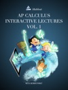 AP Calculus Interactive Lectures Vol 1