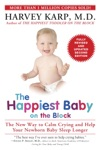 The Happiest Baby On The Block Fully Revised And Updated Second Edition