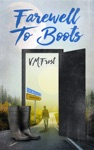 Farewell To Boots