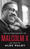 Malcolm X - The Autobiography of Malcolm X  artwork