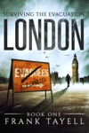 Surviving The Evacuation Book 1 London