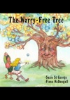 The Worry-Free Tree Bedtime Meditations For Children Aged 4 - 8 Years