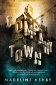Madeline Ashby - Company Town artwork