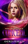 Conceal Mosaic Chronicles Book Six