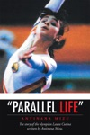 Parallel Life