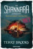 Die Shannara-Chroniken - Das Schwert der Elfen. Teil 2