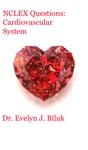 NCLEX Questions Cardiovascular System