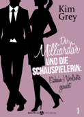 Der Milliardär und die Schauspielerin: (Schein-)Verlobte gesucht, 1