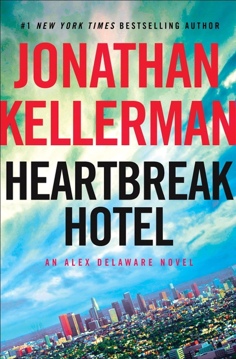 Heartbreak Hotel Jonathan Kellerman Book
