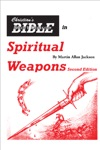 Christians Bible Short Course In Spiritual Weapons