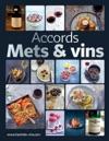 Accords Mets  Vins