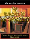 By Reason Of Sanity Peter Sharp Legal Mystery 2