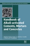 Handbook Of Alkali-Activated Cements Mortars And Concretes