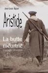 Aristide La Butte Meurtrie Vauquois 1914-1918