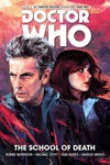 Doctor Who The Twelfth Doctor - Volume 4 The School Of Death