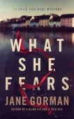 What She Fears