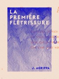 LA PREMIèRE FLéTRISSURE