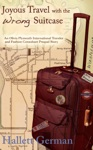 Joyous Travel With The Wrong Suitcase Olivia Plymouth Series