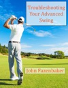 Troubleshooting Your Advanced Swing
