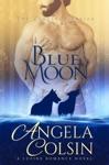 Blue Moon The Crucible Series Book 1