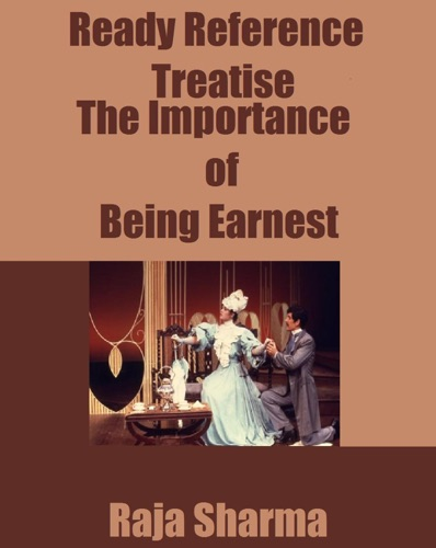 Ready Reference Treatise The Importance of Being Earnest