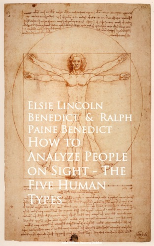 How to Analyze People on Sight The Five Human Types