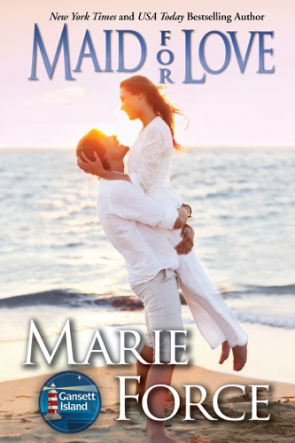 Maid for Love Gansett Island Series Book 1