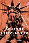 Against Citizenship