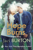 Jaci Burton - Hope Burns: Hope Book 3 artwork