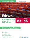 Edexcel A2 Government  Politics Student Unit Guide New Edition Unit 4B Other Ideological Traditions