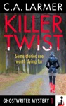 Killer Twist Ghostwriter Mystery 1