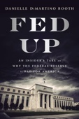 Fed Up - Danielle DiMartino Booth Cover Art