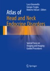 Atlas Of Head And Neck Endocrine Disorders