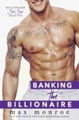 Max Monroe - Banking the Billionaire artwork