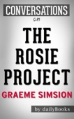 Conversations on The Rosie Project: By Graeme Simsion