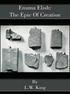 Enuma Elish The Epic Of Creation