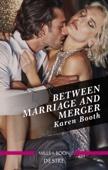 Karen Booth - Between Marriage And Merger artwork