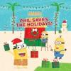 Minions Paradise Phil Saves The Holidays