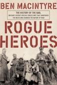 Rogue Heroes - Ben Macintyre Cover Art