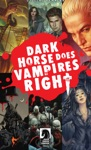 Dark Horse Does Vampires Right Sampler