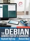 The Debian Administrators Handbook