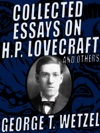 Collected Essays On HP Lovecraft And Others