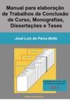 Manual Para Elaborao De Trabalhos De Concluso De Curso Monografias Dissertaes E Teses