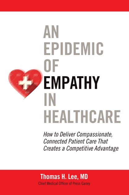 empathy health care and patient essay Health care institutions and medical educators assert that empathy is essential to  optimum patient care, yet medical  essay can you teach compassion.