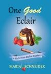 One Good Eclair A Nutrition Mafia Mystery