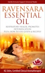Ravensara Essential Oil Respiratory Healer Promotes Detoxification Plus How To Use Guide  Recipes