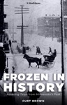 Frozen In History